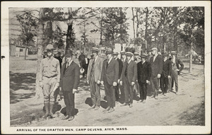 Arrival of the drafted men, Camp Devens, Ayer, Mass.