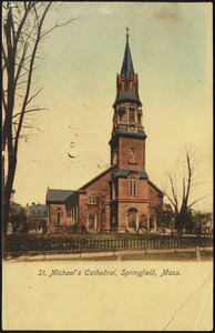 St. Michael's Cathedral, Springfield, Mass.