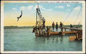 High diving, Y.M.C.A. Camp, Lake Geneva, Wisconsin.