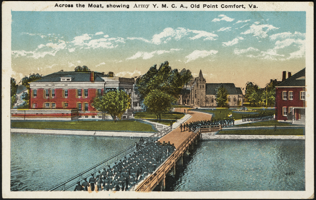 Across the moat, showing Army Y.M.C.A., Old Point Comfort, Va.