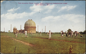 The athletic field, Young Men's Christian Association Camp Lake Geneva, Wis.