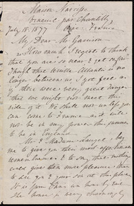 Letter from Anne Warren Weston, Maison Narrisse, Vineuil par Chantilly, Oise, France, to William Lloyd Garrison, July 18, 1877