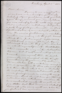 Incomplete letter from Amos Farnsworth, Roxbury, [Mass.], to Anne Warren Weston, April 17th, 1851
