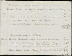 Statement of receipts and expenditures from Caroline Weston, [Boston?, Mass.], to Francis Jackson, [not before 6 Jan.] 1848