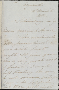 Letter from Deborah Weston, Weymouth, [Mass.], to Maria Weston Chapman and Anne Greene Chapman Dicey, 16 March 1861, Saturday m'g [morning]