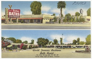 World famous Buckhorn Bath Resort, on U.S. highway 60-70-80-89, seven miles east of Mesa, Arizona