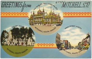 Greetings from Mitchell, S. D.