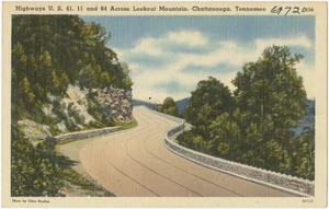 Highways U.S. 41, 11 and 64 across Lookout Mountain, Chattanooga, Tennessee
