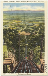 Looking down the incline from the top of Lookout Mountain, Chattanooga, Tenn.