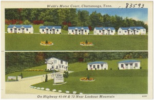Webb's Motor Court, Chattanooga, Tenn., on Highway 41 - 64 & 72, near Lookout Mountain