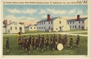 All WAAC Military Band, Third WAAC Training Cente, Ft. Oglethorpe, Ga., near Chattanooga, Tenn.