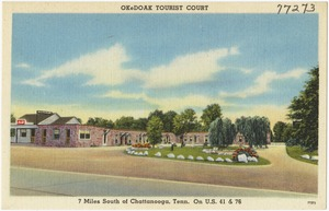 OkeDoak Tourist Court, 7 miles south of Chattanooga, Tenn, on U.S. 41 & 76