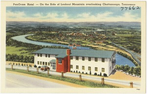 PanOram Hotel -- On the side of Lookout Mountain overlooking Chattanooga, Tennessee