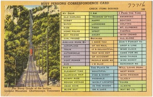 Busy persons correspondence card. The steep grade of the incline, Lookout Mountain, Chattanooga, Tennessee