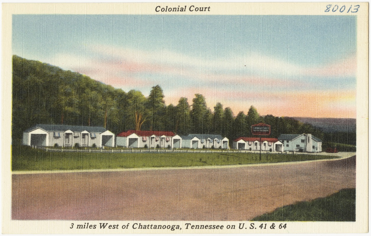 Colonial Court, 3 miles west of Chattanooga, Tennessee on U.S. 41 & 64