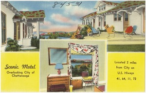 Scenic Motel, overlooking city of Chattanooga, located 2 miles from city on U.S. Hiway 41, 64, 11, 72