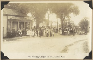 """""""Old Home Day"""", August 12, 1913, Carlisle, Mass."""
