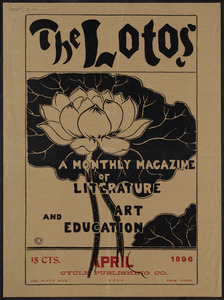 The lotos, a monthly magazine of literature and art education, April