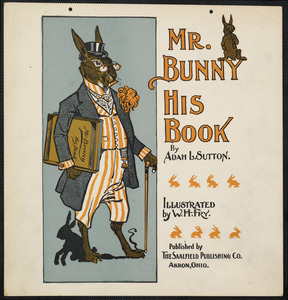 Mr. Bunny, his book by Adam L. Sutton