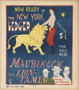 Now ready in the New York ledger, Maubikeck, the lion-tamer.