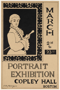Portrait exhibition, Copley Hall, Boston, March 2nd to 23rd