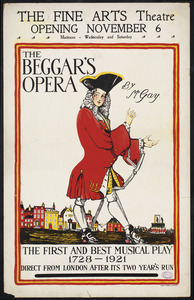 The beggar's opera by Mr. Gay. The Fine Arts Theatre opening November 6.