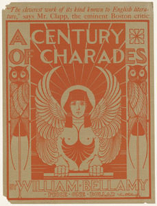 A century of charades by William M. Bellamy