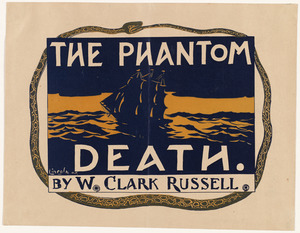 The phantom death. By W. Clark Russell.