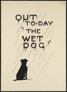 "Out to-day ""The wet dog"""
