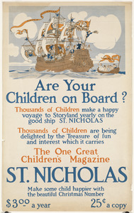 Are your children on board? The one great children's magazine, St. Nicholas