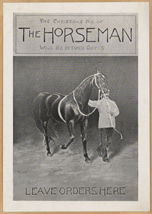 The Christmas no. of the horseman will be issued Dec. 5. Leave orders here.