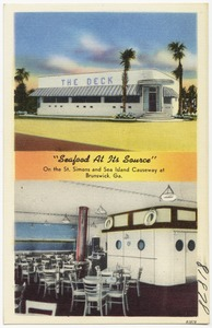 "The Deck, ""Seafood at Its Source"", on the St. Simons and Sea Island Causeway at Brunswick, Ga."