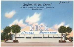 "Deck, ""Seafood at Its Source"", on the St. Simons and Sea Island Causeway at Brunswick, Ga."