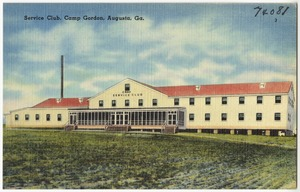 Service club, Camp Gordon, Augusta, Ga.
