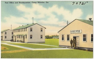 Post Office and headquarters, Camp Wheeler, Ga.