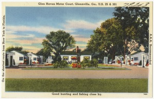 Glen Haven Motor Court, Glennville, Ga., U.S. 25 & 301, on the shortest route from New York to Florida