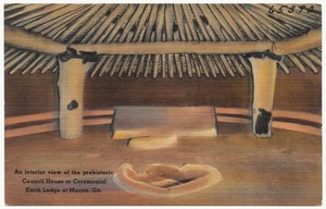 An interior view of the prehistoric council house or ceremonial earth lodge at Macon, Ga.