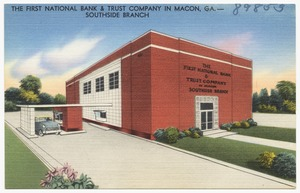 The First National Bank & Trust Company in Macon, Ga. -- southside branch