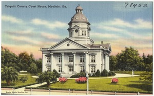 Colquitt County Court House, Moultrie, Ga.