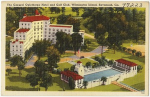 The General Oglethorpe Hotel and Golf Club, Wilmington Island, Savannah, Ga.