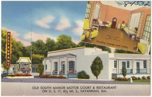 Old South Manor Motor Court & Restaurant on U. S. 17, 4 1/2 mi. s., Savannah, Ga.