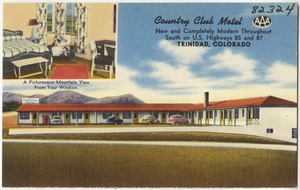 County Club Motel, new and completely modern throughout, south on U.S. Highways 85 and 87, Trinidad, Colorado