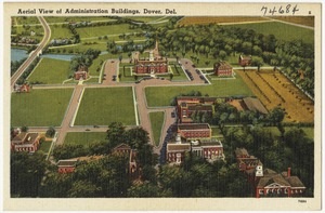 Aerial view of administration buildings, Dover, Del.