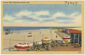 Beach club, Rehoboth Beach, Del.