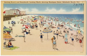 Bathing beach and boardwalk, looking north, showing Henlopen Hotel, Rehoboth Beach, Del.