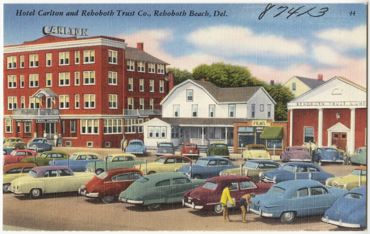Hotel Carlton and Rehoboth Trust Co., Rehoboth Beach, Del.
