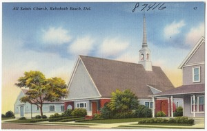 All Saints Church, Rehoboth Beach, Del.
