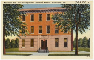 American Red Cross Headquarters, Delaware Avenue, Wilmington, Del.