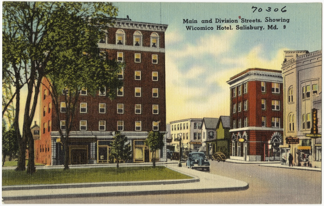 Main And Division Streets Showing Wicomico Hotel Salisbury Md