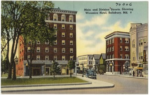 Main and Division Streets, showing Wicomico Hotel, Salisbury, Md.
